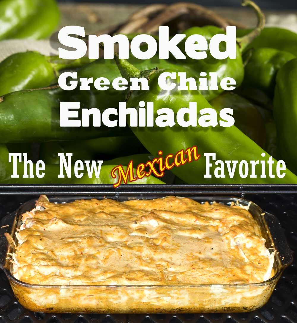 Smoked Green Chile Enchilada